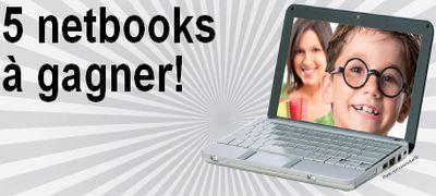 Gagnez des ordinateurs netbook