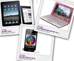 Gagnez un iPad 16 Go, un netbook Sony ou un iPod Touch 32 Go