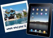 Gagnez un séjour au Futuroscope plus un iPad